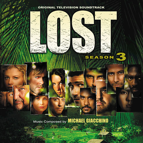 Lost: Season 3 by Michael Giacchino