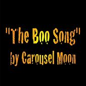 The Boo Song (feat. Brian Krumm) by Carousel Moon