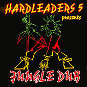 Hard Leaders 5 Presents Jungle Dub by Various Artists