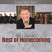 Bill Gaither's Best Of Homecoming 2014 by Various Artists