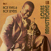 Louis Armstrong Hot Fives and Hot Sevens, Vol. 1 by Various Artists