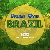 Drums Over Brazil by Various Artists