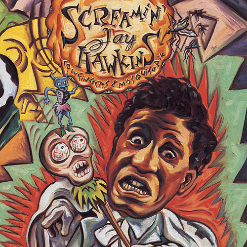 Cow Fingers & Mosquito Pie by Screamin' Jay Hawkins