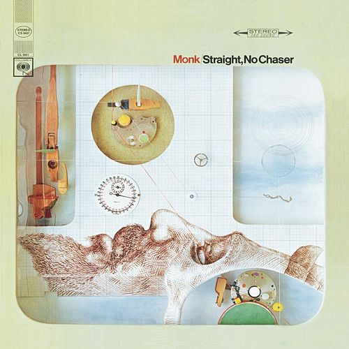 Straight, No Chaser by Thelonious Monk
