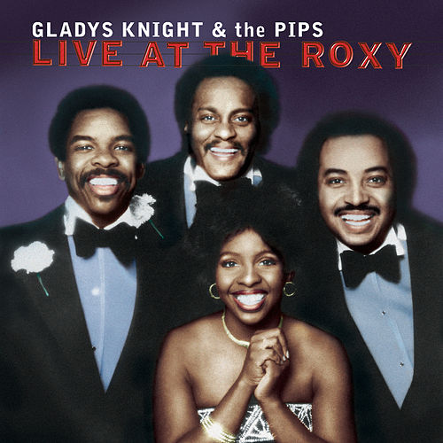 Live At The Roxy by Gladys Knight
