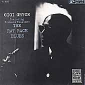 The Rat Race Blues by Gigi Gryce