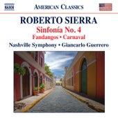 Sierra: Sinfonía No. 4, Fandangos & Carnaval by Nashville Symphony Orchestra
