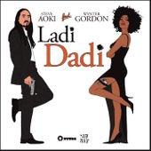 Ladi Dadi (Pt.2) by Steve Aoki
