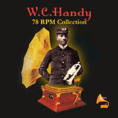 78 RPM Collection by W.C. Handy