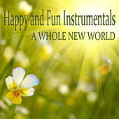 Happy and Fun Instrumentals: A Whole New World by The O'Neill Brothers Group