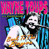 Back to the Bayou by Wayne Toups