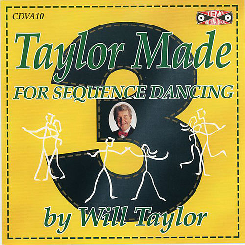 Old Time Sequence Dancing - Taylor Made 3 by Will Taylor
