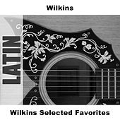 Wilkins Selected Favorites by Wilkins
