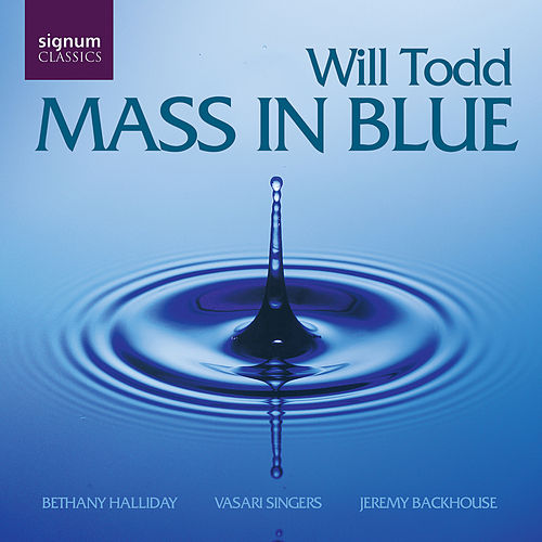 Mass In Blue by Vasari Singers