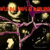 Wild Bill Davis At Birdland by Wild Bill Davis