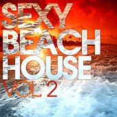 Sexy Beach House, Vol. 2 by Various Artists