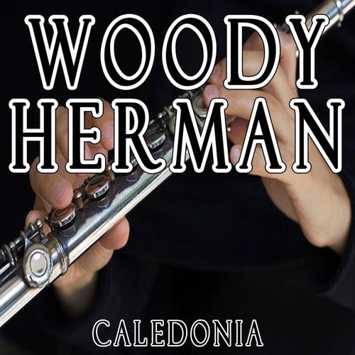 Caledonia by Woody Herman