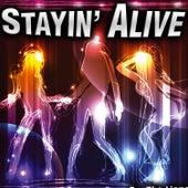 Stayin' Alive - Single by Xtc Planet