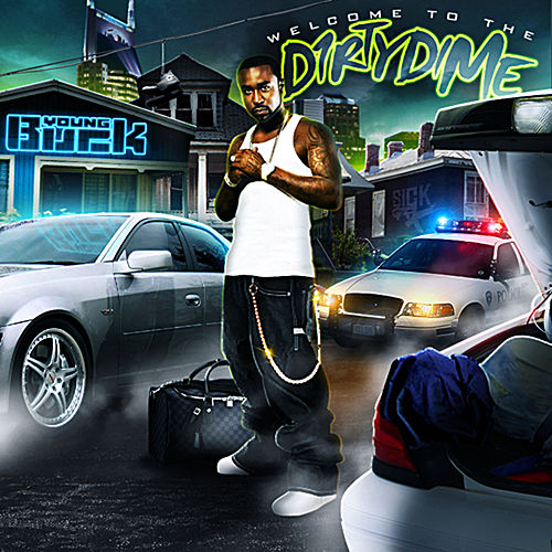Welcome to the Dirty Dime by Young Buck