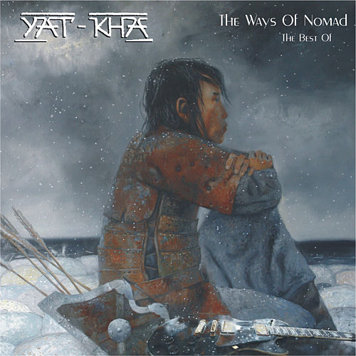 The Ways of Nomad (The Best Of...) by Yat-Kha