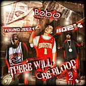 There Will Be Blood Vol 2 by Young Buck