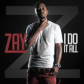 I Do It All, Vol. 1 by Zaytoven