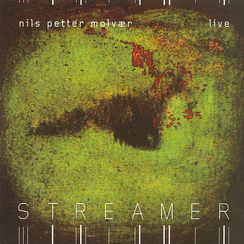 Streamer by Nils Petter Molvaer