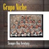Siempre Una Aventura by Grupo Niche
