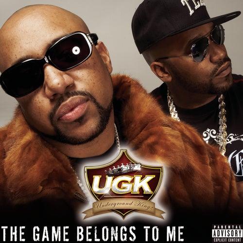The Game Belongs To Me by UGK
