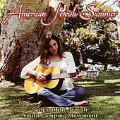 American Jewish Summer:  Songs Of The Jewish Youth Camping Movement by Various Artists