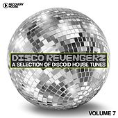 Disco Revengers, Vol. 7 (Discoid House Selection) by Various Artists