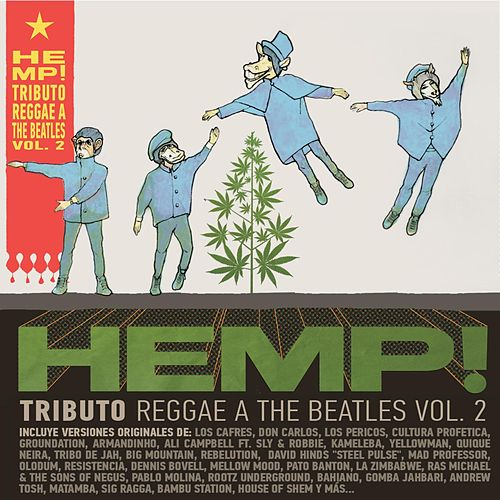 Hemp! A Reggae Tribute to The Beatles, Vol. II by Various Artists
