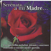 Serenata... A Mi Madre by Various Artists