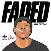 Faded by Chris Ward