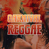 Carnival Reggae von Various Artists