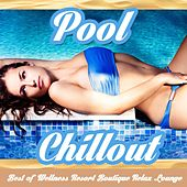 Pool Chillout - Best of Wellness Resort Boutique Relax Lounge by Various Artists