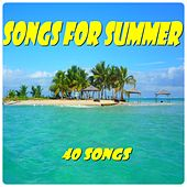 Songs for Summer (40 Songs) von Various Artists
