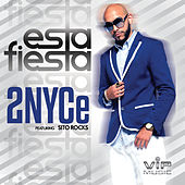 Esta Fiesta (feat. Sito Rocks) by 2nyce