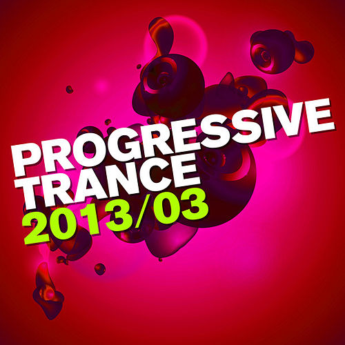 Progressive Trance 2013/03 by Various Artists