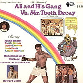 Ali and His Gang Vs. Mr. Tooth Decay by Muhammad Ali