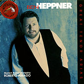 Great Tenor Arias by Ben Heppner