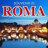 Souvenir di Roma by Various Artists