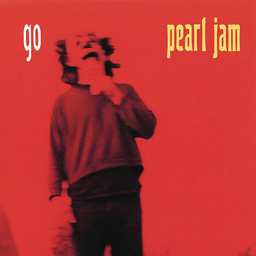 Go by Pearl Jam