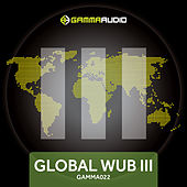 Global WUB 3 by Various Artists