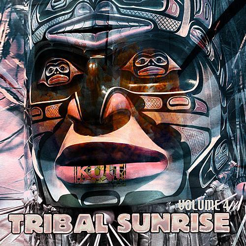 Tribal Sunrise Volume 4 by Various Artists