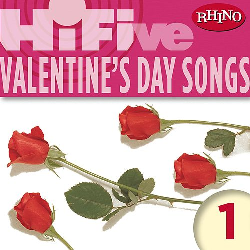 Rhino Hi-Five: Valentine's Day Songs 1 by Various Artists