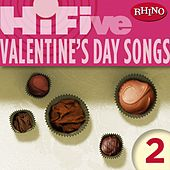 Rhino Hi-Five: Valentine's Day Songs 2 by Various Artists