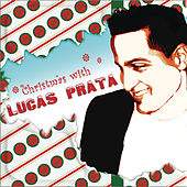 Christmas With Lucas Prata by Lucas Prata