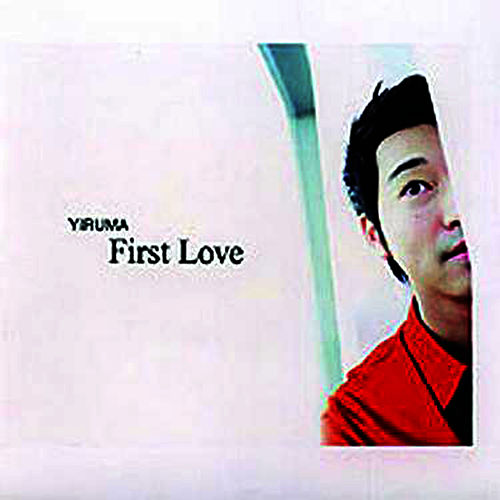 First Love [Repackage] by Yiruma
