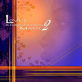Love's Magic 2 von Various Artists